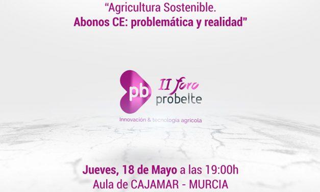 La empresa Probelte organiza su segundo foro para debatir sobre la problemática de los abonos CE